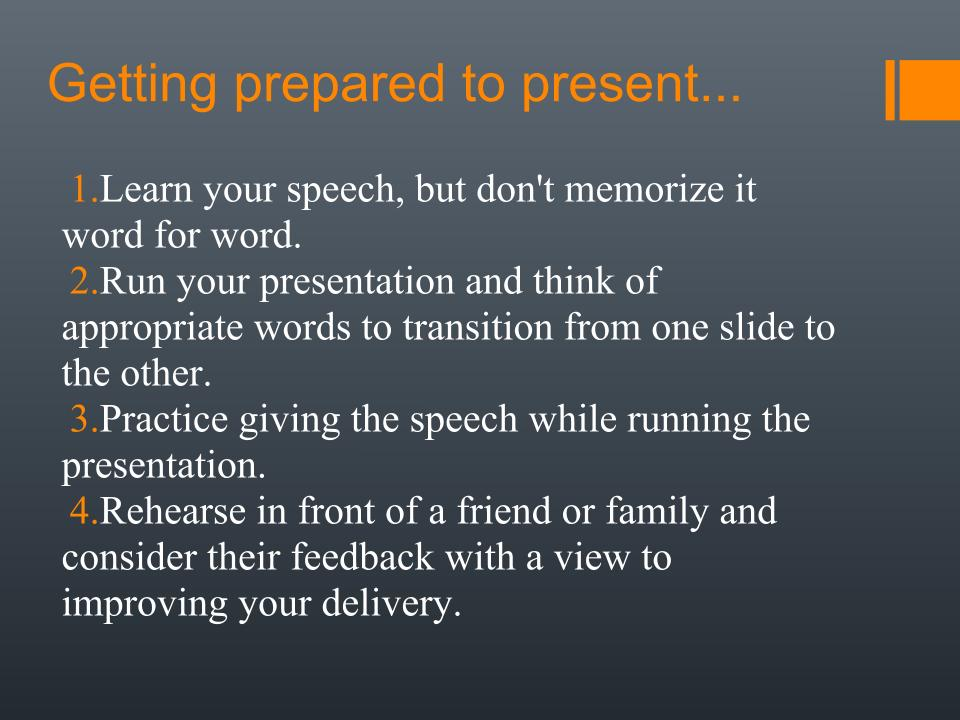 get prepared to presentation