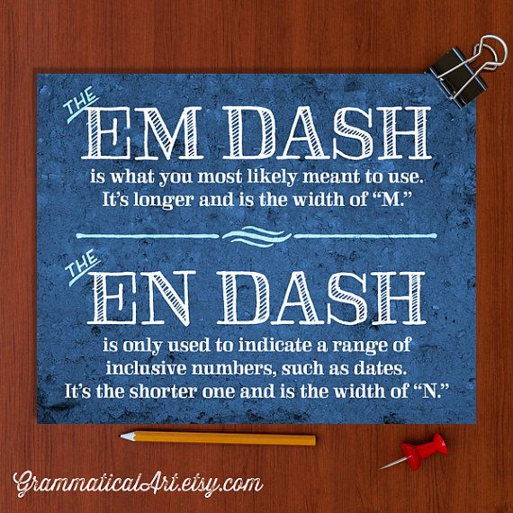 Help in writing you use a dash