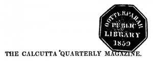 Header of the Calcutta Quarterly with the Uttarpara Library's stamp.